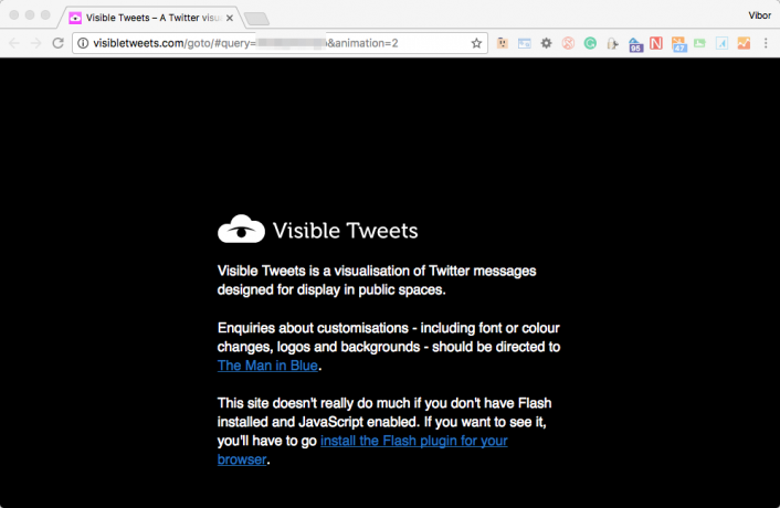 Visible Tweets require that you install Flash in order to visualize your tweets.